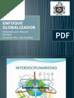 ENFOQUE GLOBALIZADOR 8 09 2016.pptx
