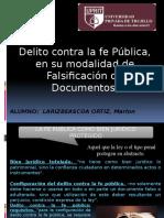 DELITOS CONTRA LA FE PUBLICA EN SU MODALIDAD DE FALSIFICACION DE DOCUMENTOS