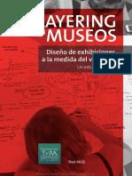LAYERING en MUSEOS Diseño de Exhibiciones a La Medida Del Visitante
