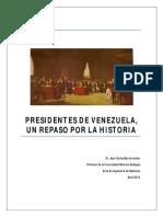 Presidentes de Venezuela - Un Repaso Por La Historia