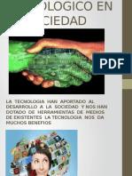 EL IMCPATO TECNOLOGICO EN LA SOCIEDAD.pptx