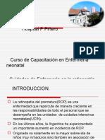 La retinopatía del prematuro (ROP)
