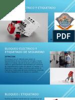 BLOQUEO-ELECTRICO-Y-ETIQUETADO-DE-SEGURIDAD.pptx