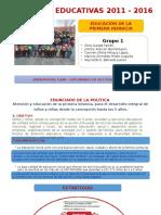 Políticas Educativas 2011 - 2016