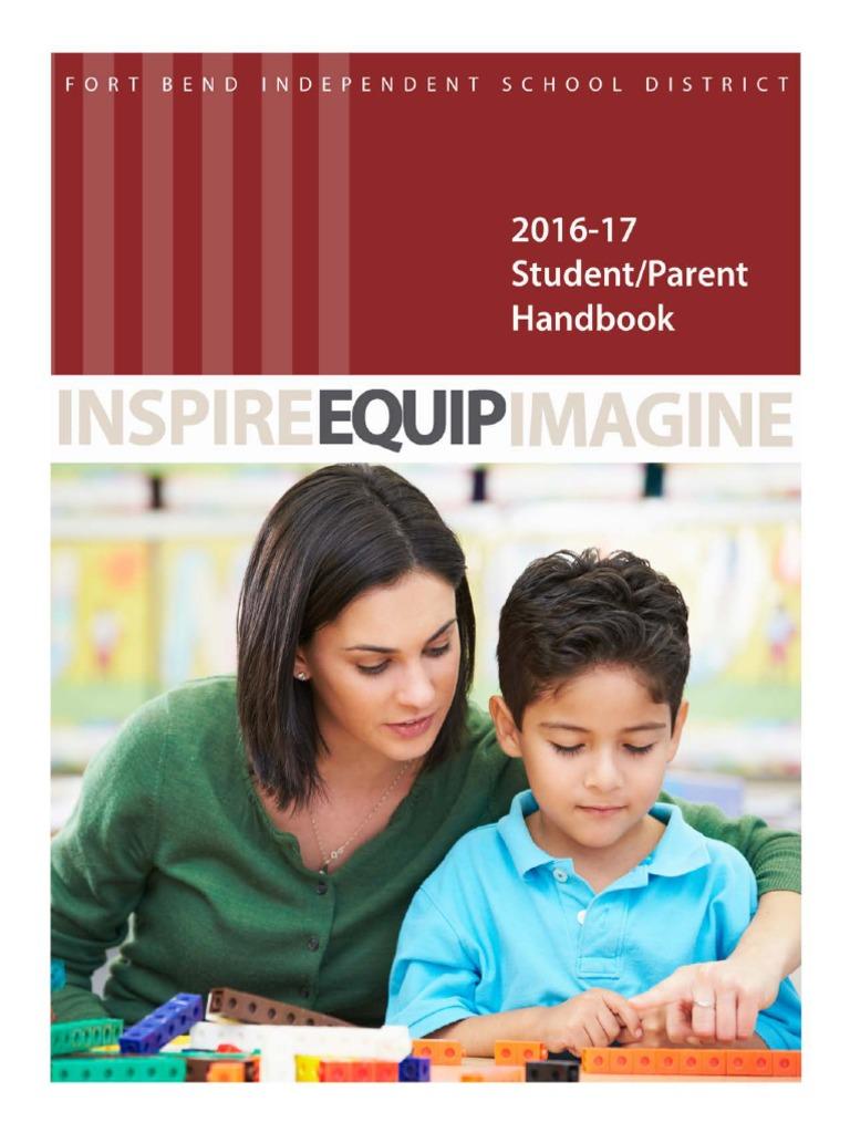 Fort Bend ISD 2016-17 Student-parent-handbook Updated 090716