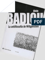 Badiou, Alain (2013) La Antifilosofía de Wittgenstein, Buenos Aires, Capital Intelectual