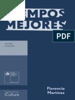 Tiempos Mejores-Teatro Chileno-Consejo Nacional de La Cultura y Las Artes-Florencia Martínez Echeverría
