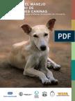 Guía Para El Manejo Humanitario de Poblaciones Caninas-Coalición Internacional Para El Manejo de Animales de Compañía