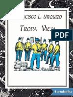 Tropa Vieja - Francisco L Urquizo
