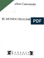 CASTORIADIS, Cornelius - El Mundo Fragmentado