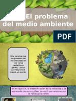 El problema del medio ambiente