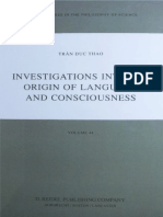(Boston Studies in the Philosophy of Science) Trán Duc Thao-Investigations into the Origin of Language and Consciousness-D. Reidel Publishing Company (1984).pdf