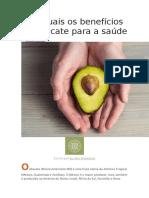 Veja Quais Os Benefícios Do Abacate Para a Saúde