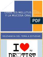 Diabetes Mellitus y La Mucosa Oral