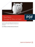 BAIN Brief_Retail Banks - Manage for Glory or Cash