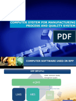 Computer System for Manufacturing Process and Quality System