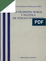 Gimbernat, Jose Antonio (Ed.) - La Filosofia Moral y Politica de Habermas