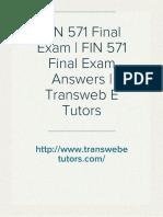 FIN 571 Final Exam   FIN 571 Final Exam Answers   Transweb E Tutors