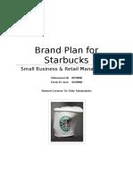 Starbucks Brand Plan - Faruk & Mohammad V2.0 Draft