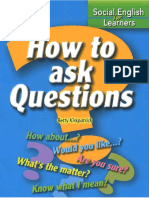 How to Ask Questions - Social English for Learners Betty Kirkpatrick