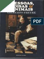 Gilberto Freyre - Pessoas, coisas & animais.pdf