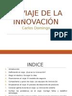 Viaje de La Innovación