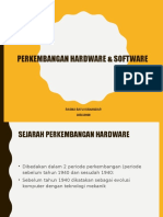 Perkembangan Hardware & Software