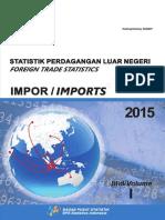 Statistik Perdagangan Luar Negeri Indonesia Impor Jilid I Tahun 2015 2