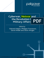 Cyberwar, Netwar and the Revolution in Military Affairs. New York Palgrave Macmillan, 2006. 275 p.