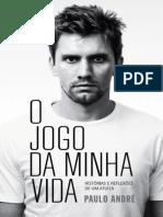 O Jogo Da Minha Vida - Paulo Andre