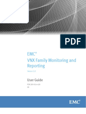 Docu59090 VNX Family Monitoring and Reporting 2 2 User Guide