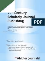 21st Century Scholarly Journal Publishing 2016