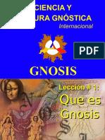 Lección 1, Que Es Gnosis.ppt