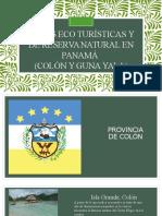 Áreas Eco Turísticas y de Reserva Natural En Panamá (Colón y la Comarca Guna Yala)