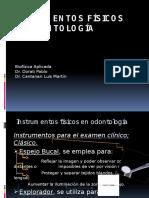 Instrumentos Físicos en Odontología
