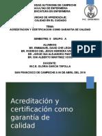 Acreditacion y Certificacion Como Garantia de Calidad