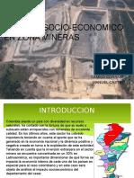 Impacto Socio Economico en Zona Mineras
