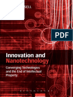 Innovation and Nanotechnology- Converging Technologies and the End of Intellectual Property