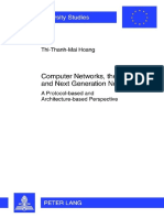 Thi-Thanh-Mai Hoang Computer Networks, The Internet and Next Generation Networks a Protocol-based and Architecture-based Perspec