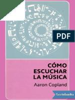 Como escuchar la musica - Aaron Copland.pdf