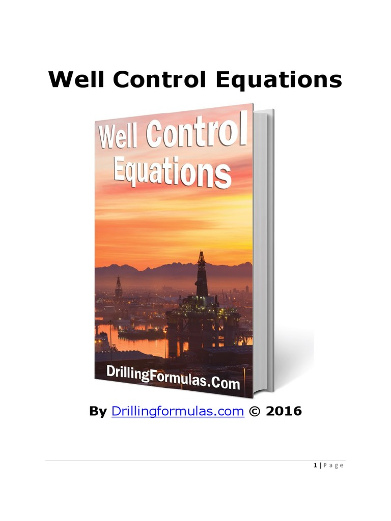 Well-Control-Euqations-Drilling-Formulas-2016.pdf | Chemical Engineering |  Continuum Mechanics