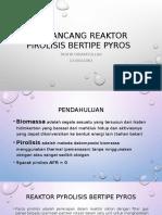 Mrancang Rakor Pirolisis Bip PyRos