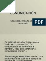 1. Comunicación - concepto, importancia y desarrollo.ppt