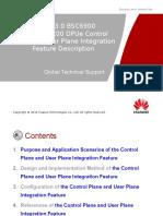 Training Document_WRAN13.0_BSC6900(V900R013C00)_DPUe Control Plane and User Plane Integration Feature Description-20110212-A-1.1