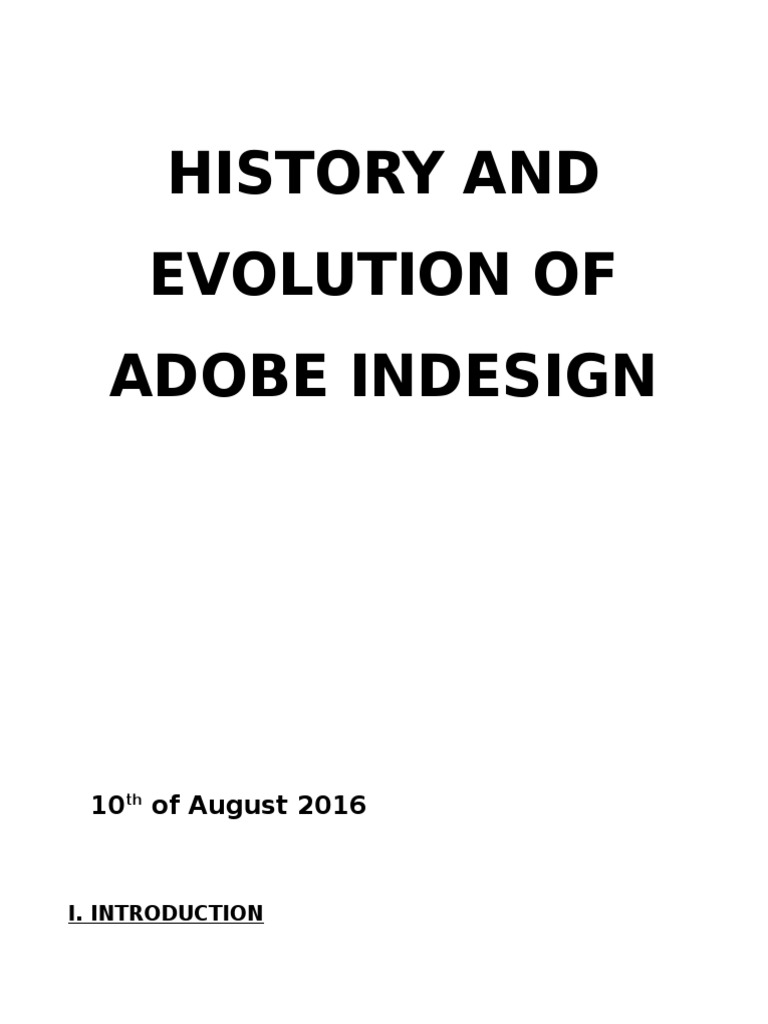 HISTORY AND EVOLUTION OF ADOBE INDESIGN docx | Adobe In