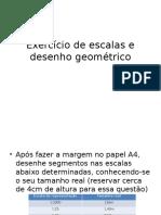 Exercício de Escalas e Desenho Geométrico
