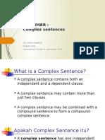 GRAMMAR 3. Complex Sentence