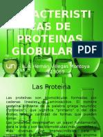 informe y expocision de Caracteristicas de Proteinas Globulares