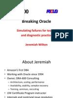 Breaking Oracle