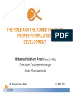 The Role and Added Value of Proper Formulation Development - Basel 2011- M H Ayad